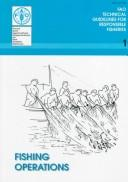 Cover of: Fishing Operations (Fao Technical Guidelines for Responsible Fisheries, 1) | Food and Agriculture Organization of the United Nations