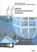 Cover of: OECD Communications Outlook 2005 (Communications Outlook) |