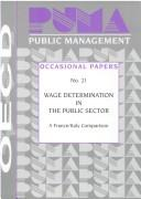 Cover of: Wage determination in the public sector |