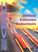 Cover of: Vehicle emission reductions. |