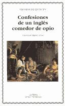 Cover of: Confesiones De Un Ingles Comedor De Opio/ Confessions of an English Opium-Eater by Thomas De Quincey