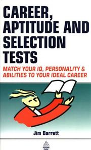 Career, Aptitude and Selection Tests by Jim Barrett, James Barrett