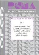 Cover of: Performance pay schemes for public sector managers |