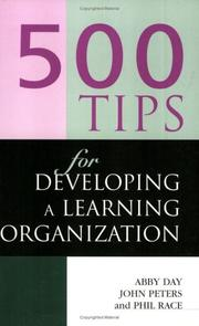 Cover of: 500 tips for developing a learning organization