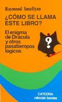 Cover of: Como Se Llama Este Libro / What is the Name of this Book?