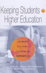 Cover of: Keeping students in higher education