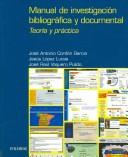 Cover of: Manual de investigación bibliográfica y documental