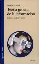 Cover of: Teoría general de la información