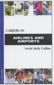 Cover of: Careers in Airlines and Airports (Careers In...) | Verite Reily Collins