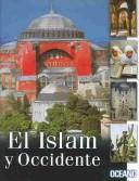El Islam Y Occidente by