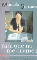 Cover of: Para que no me olvides