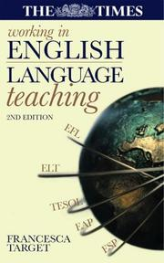 Cover of: Working in English language teaching | Francesca Target