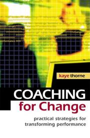 Cover of: Coaching for Change | Kaye Thorne