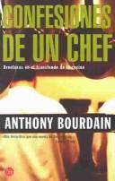 Cover of: Confesiones de un chef = Kitchen Confidential