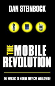 The Mobile Revolution by Dan Steinbock