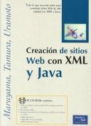 Cover of: Creacion De Sitios Web Con XML Y Java