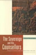 Cover of: The sovereign and his counsellors