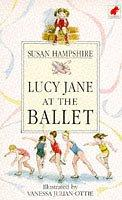 Cover of: Lucy Jane at the Ballet