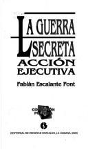 Cover of: La guerra secreta