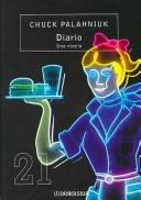 Cover of: Diario, Una Novela/ Diary, a Novel
