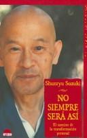 Cover of: No Siempre Sera Asi: El Camino de la Transformacion Personal / Not Always So
