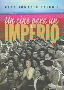 Cover of: Un cine para un imperio