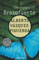 Cover of: Brazofuerte- Cien Fuegos V/ Strong Arm-Hundred Fires V