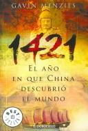 Cover of: 1421, El Ano En Que China Descubrio El Mundo/ 1421: the Year China Discovered the World (Best Seller)