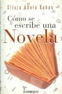 Cover of: Como se Escribe una Novela / How to Write a Novel