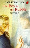 Cover of: The Boy in the Bubble