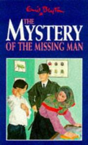 Cover of: The Mystery of the Missing Man | Enid Blyton