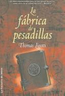 Cover of: La Fabrica De Pesadillas/ the Nightmare Factory