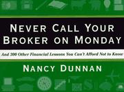 Cover of: Never call your broker on Monday