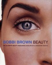 Cover of: Bobbi Brown beauty: the ultimate beauty resource