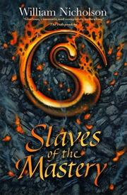 Cover of: Slaves of the Mastery (Wind on Fire, Bk. II)