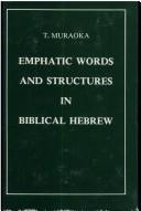 Cover of: Emphatic words and structures in biblical Hebrew