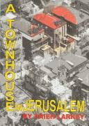Cover of: A townhouse in Jerusalem | Arieh Larkey