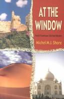 Cover of: At the Window | Michel M. J. Shore