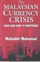 Cover of: The Malaysian currency crisis