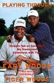 Playing through by Earl Woods