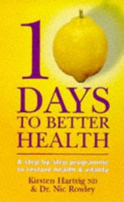 Cover of: 10 Days to Better Health | Kirsten Hartvig