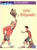 Cover of: Anibal y Melquiades