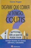 Cover of: Digame Que Comer Si Tengo Colitis/Tell Me What to Eat if I Have Irritable Bowel Syndrome: Nutricion Con La Que Se Puede Vivir / Nutrition You Can Live With