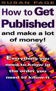 Cover of: How to Get Published and Make a Lot of Money