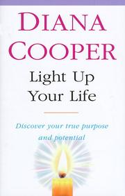 Cover of: Light Up Your Life | Diana Cooper