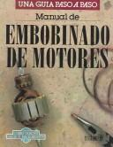 Cover of: Manual De Embobinado De Motores by Luis Lesur