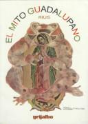 Cover of: El mito guadalupano