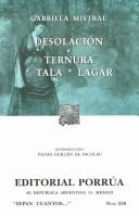Cover of: Desolacion ternura tala lagar (Sepan Cuantos / Know How Many)