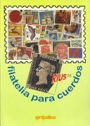 Cover of: Filatelia para cuerdos
