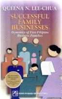 Cover of: Successful family businesses: dynamics of five Filipino business families